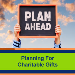 Planning-For-Charitable-Gifts